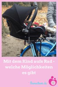 Welche Möglichkeiten es gibt, mit dem Baby Rad zu fahren