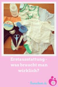 Erstausstattung fürs Baby - was braucht man unbedingt und was ist überflüssig?