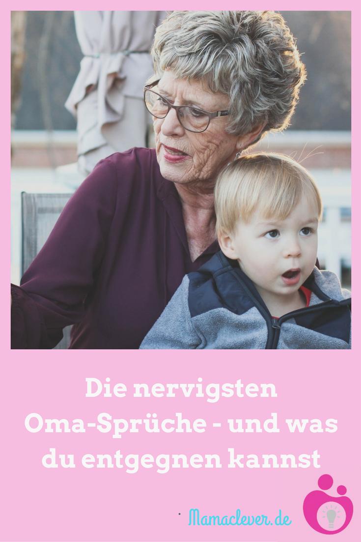 Nervige Oma-Sprüche und was man entgegnen kann