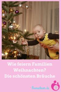 Weihnachten mit Kindern - wer bringt die Geschenke und welche Bräuche gibt es?
