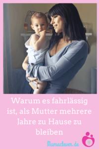 Warum eine längere berufliche Auszeit für Mütter riskant ist
